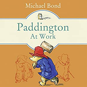 Paddington at Work Audiobook