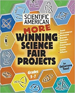 More Winning Science Fair Projects (Scientific American Winning Science Fair Projects)
