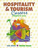 img - for Hospitality and Tourism Careers: A Blueprint for Success by Carl Riegel (1997-07-26) book / textbook / text book