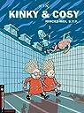 Kinky & Cosy, Tome 2 : Rincez-moi, SVP par Nix