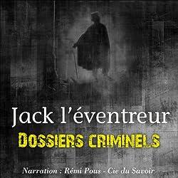 Jack l'éventreur (Dossiers criminels)