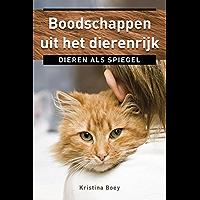 Boodschappen uit het dierenrijk: dieren als spiegel (Ankertjes Book 341)