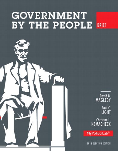 Government By The People, Brief 2012 Election Edition (10th Edition)