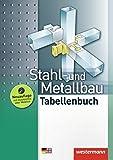 Stahl- und Metallbau: Tabellenbuch