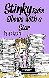 Stinky Rubs Elbows with a Star (Stinky Stories Book 45)