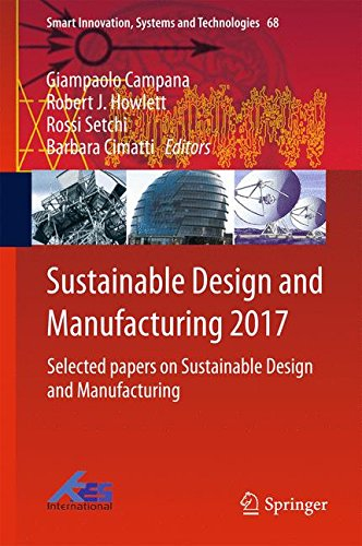 Sustainable Design and Manufacturing 2017: Selected papers on Sustainable Design and Manufacturing (Smart Innovation, Systems and Technologies)
