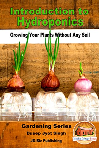 Download Introduction To Hydroponics Growing Your Plants Without