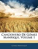 Cancionero de Gómez Manrique, Gómez Manrique, 1142529843