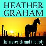 The Maverick and the Lady   Heather Graham