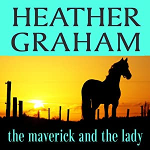 The Maverick and the Lady Audiobook