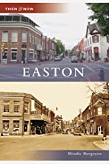 Easton (Then and Now: Maryland) Paperback