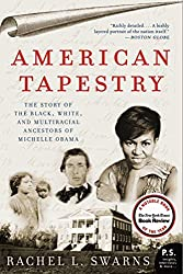 American Tapestry: The Story of the Black, White, and Multiracial Ancestors of Michelle Obama (P.S.)