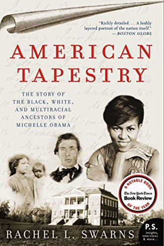 Books : American Tapestry: The Story of the Black, White, and Multiracial Ancestors of Michelle Obama (P.S.)