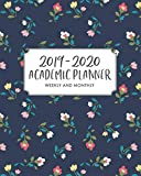 2019-2020 Academic Planner Weekly and Monthly: July 2019-June 2020 Academic Planner + Monthly Calendars with Holidays, Teacher and Student Planner Schedule and Organizer, Floral Background