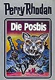 Perry Rhodan, Bd.16, Die Posbis