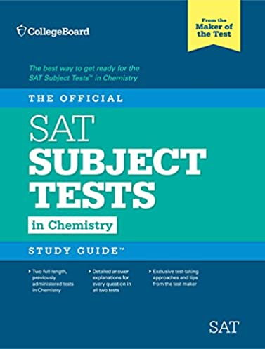 amazon com the official sat subject test in chemistry study guide rh amazon com sat subject chemistry practice test from official study guide pdf the official sat subject test study guide in chemistry amazon