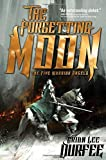 The Forgetting Moon (The Five Warrior Angels)
