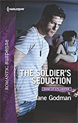 The Soldier's Seduction (Sons of Stillwater)