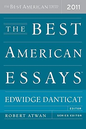 best american essays 2011 amazon Browse and read best american essays 2011 best american essays 2011 spend your time even for only few minutes to read a book reading a book will never reduce and.
