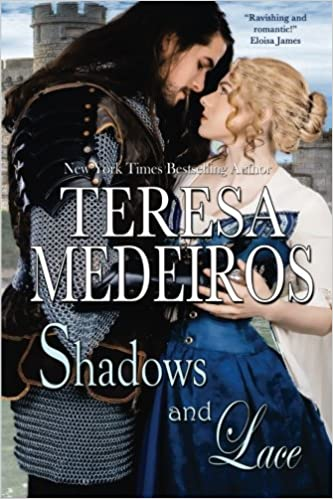 Shadows and Lace (Brides of Legend, Book 1)