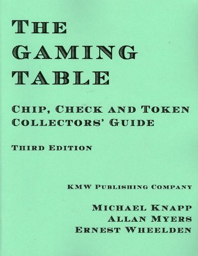 The Gaming Table 3rd Edition - Chip, Check and Token Collectors' Guide