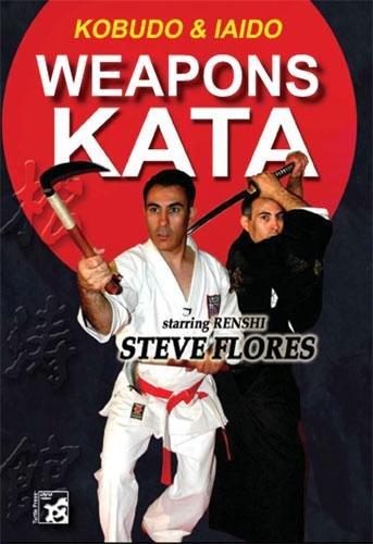 Karate Weapons Katas: Bo, Kama, Tonfa, Sword