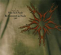 Recovered in Nails: A Tribute to Nine Inch Nails