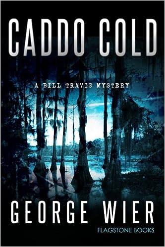 Amazon.com: Caddo Cold (The Bill Travis Mysteries) (Volume 7 ...