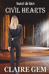 Civil Hearts (Haunted Voices) (Volume 3)