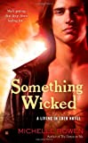 Something Wicked, Michelle Rowen, 042523746X