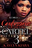 Confession From The Cartel 3