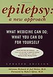 Epilepsy: A New Approach