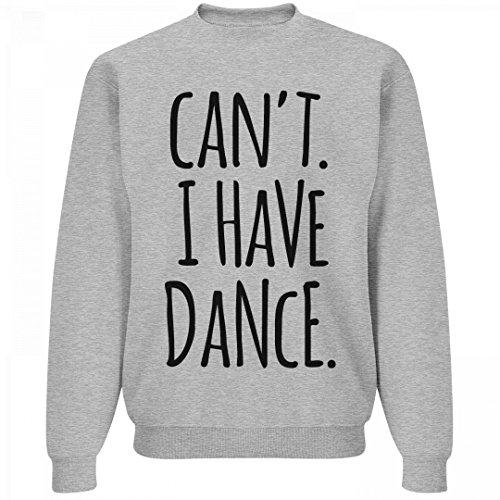 I Cant I Have Dance  Unisex Jerzees Crewneck Sweatshirt