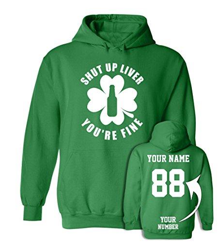 Shut up Liver Custom Jerseys St Patrick's Day Hoodies - Saint Pattys Sweaters & Outfits -