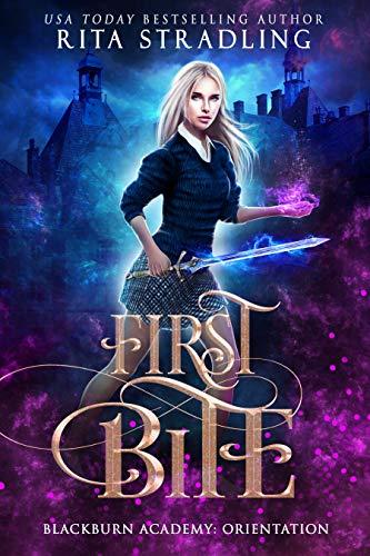 First Bite (Blackburn Academy: Orientation) (Bite Me Book 2)