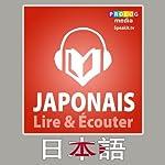 Japonais - Guide de conversation - Lire et Ecouter: Serie Lire et Ecouter - French Edition |  Prolog Editorial