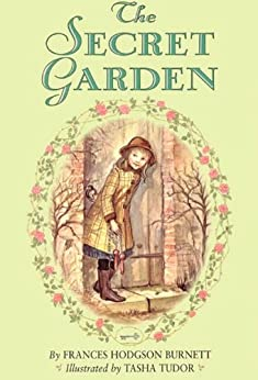 The Secret Garden Complete Text by [Burnett, Frances Hodgson]