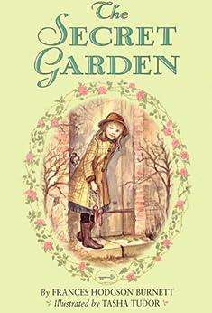 The Secret Garden Complete Text by [Burnett, Frances Hodgson]