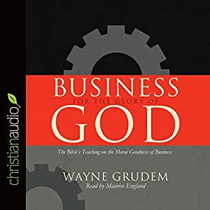 Business for the Glory of God Audiobook