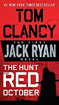 The Hunt for Red October (A Jack Ryan Novel Book 1) (English Edition) de [Clancy, Tom]