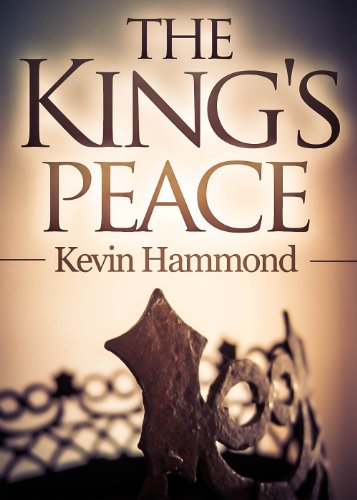 The King's Peace (The Dark and the White Book 1) by [Hammond, Kevin]