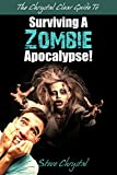 The Chrystal Clear Guide To Surviving A Zombie Apocalypse!