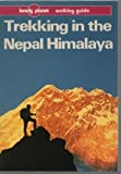 Trekking in the Nepal Himalaya, Stan Armington, 086442051X