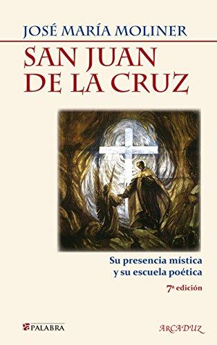 Descargar Libro San Juan De La Cruz José María Moliner