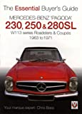 Mercedes Benz Pagoda 230SL, 250SL and 280SL Roadsters and Co (Essential Buyer's Guide)