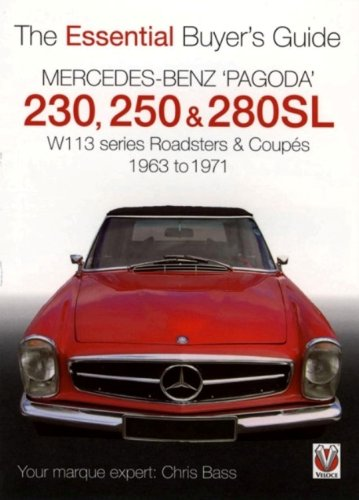 Mercedes Benz 'Pagoda' 230, 250 & 280SL: The Essential Buyer's Guide