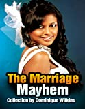 The Marriage Mayhem Collection: A Short Story