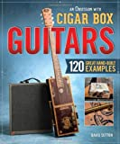 An Obsession for Cigar Box Guitars, David Sutton, 156523796X