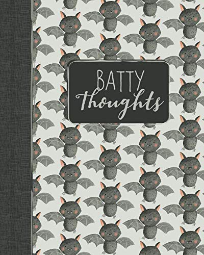 Batty Thoughts: A Fun Notebook to Record All Your Crazy (and Brilliant) Ideas