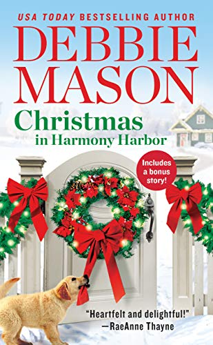 Christmas in Harmony Harbor: Includes a bonus story by [Mason, Debbie]